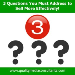 3 Questions You Must Answer to Sell Effectively